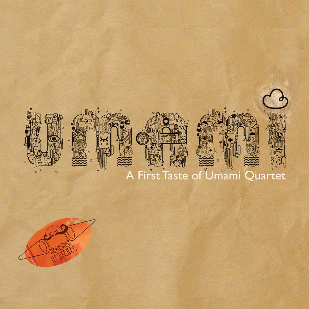 A First Taste of Umami Quartet